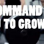 i-command-you-to-grow